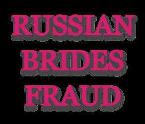 RussianBrides Fraud